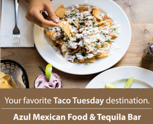 Azul Mexican Food & Tequila Bar   (open for takeout)