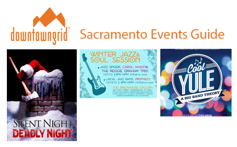 Sacramento Events guide 12/4/13
