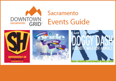 Sacramento Events Guide 6/4/14