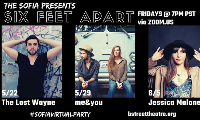 Six Feet Apart concert series by The Sofia, home of B Street