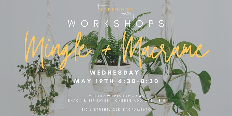Mingle & Macrame @ The Warehouse Creative [IN PERSON]