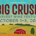 Big Crush 2021 in Amador Wine Country